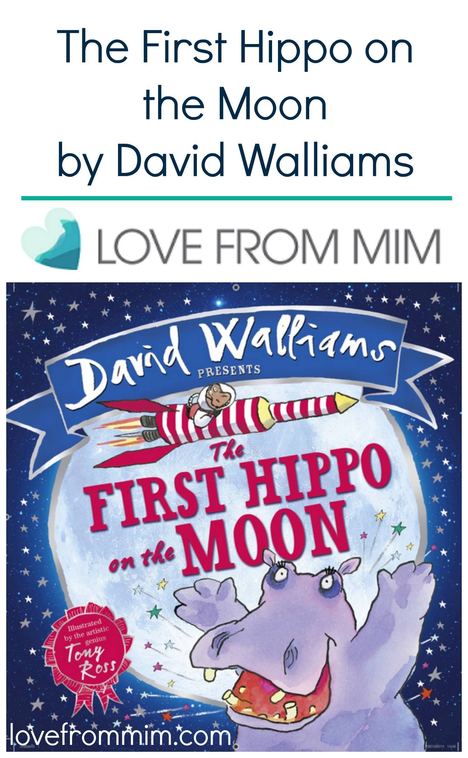 The First Hippo on the Moon by David Walliams - lovefrommim.com Childrens Book Review
