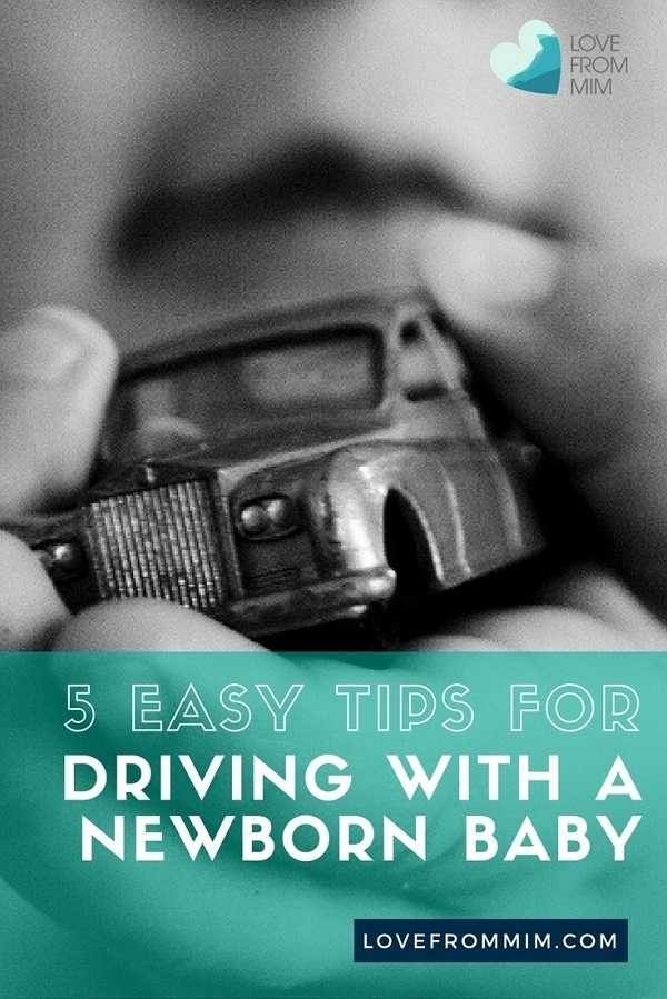 Are you looking for easy tips on driving with a newborn baby? A mum shares her hacks for driving with a newborn in the car and for driving with a baby for the first time - Love from Mim #newbornbaby #drivingwithababy #drivingwithanewborn #newmother #newbaby #carseat #parentingadvice