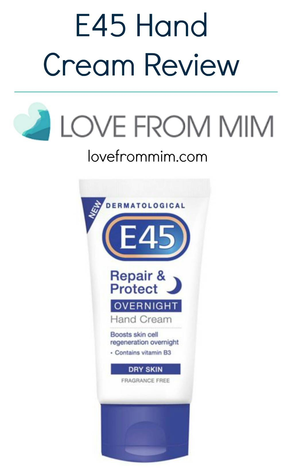 E45 Hand Cream Review - lovefrommim.com E45 Hand Creams E45 Cream Dry Skin Hand Cream