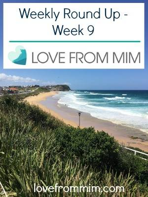 Weekly Round Up - Week 9 - lovefrommim.com