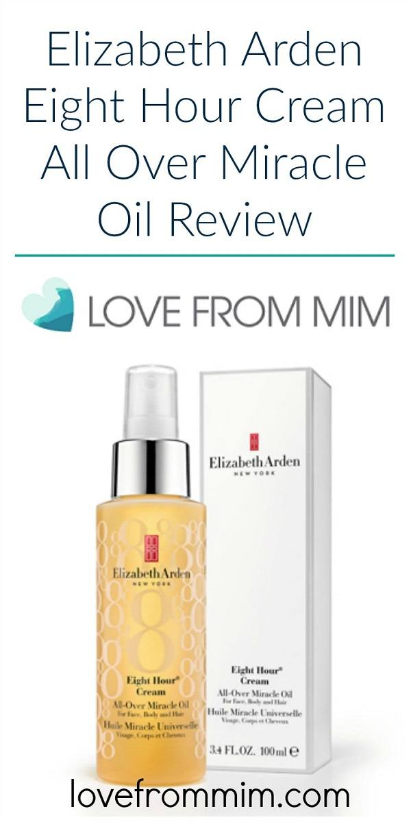 Elizabeth Arden Eight Hour Cream All Over Miracle Oil Review - Love from Mim