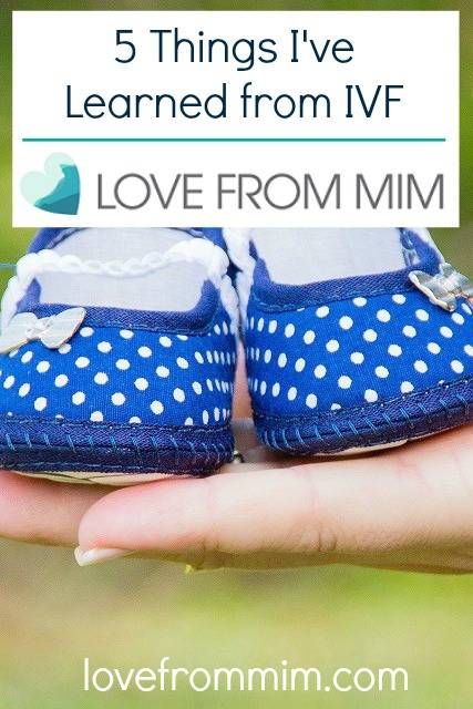 5 Things I learned from IVF by Champagne Days - www.lovefrommim.com Pregnancy Infertility