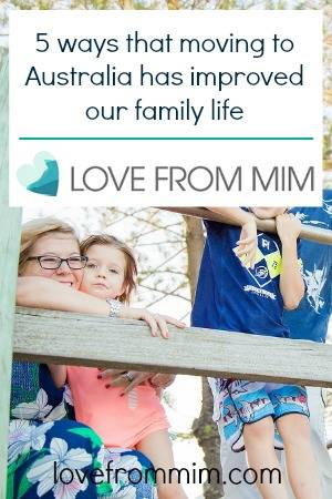 5 ways that moving to Australia has improved our family life by Karen Bleakley at Tales of a Twin Mum - lovefrommim.com Emigrating from the UK to Australia Reasons to remigrate your family to Australia Australian way of life for families