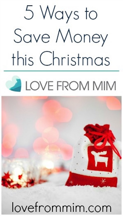 Save Money This Christmas - Love from Mim
