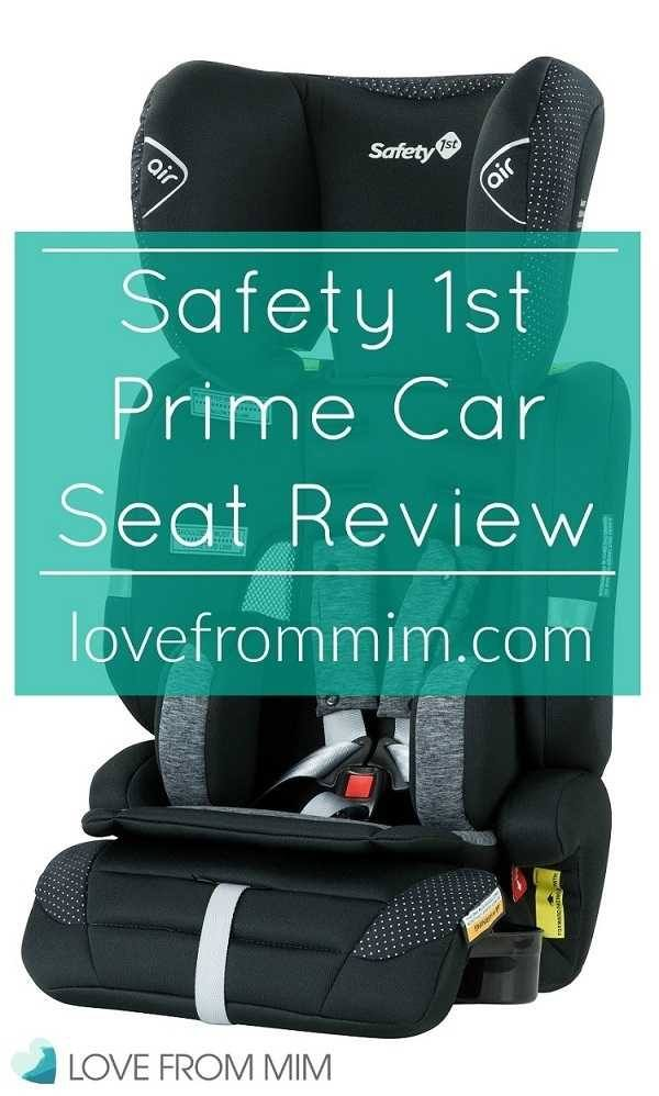 Safety 1st Prime AP Car Seat Review - Love from Mim