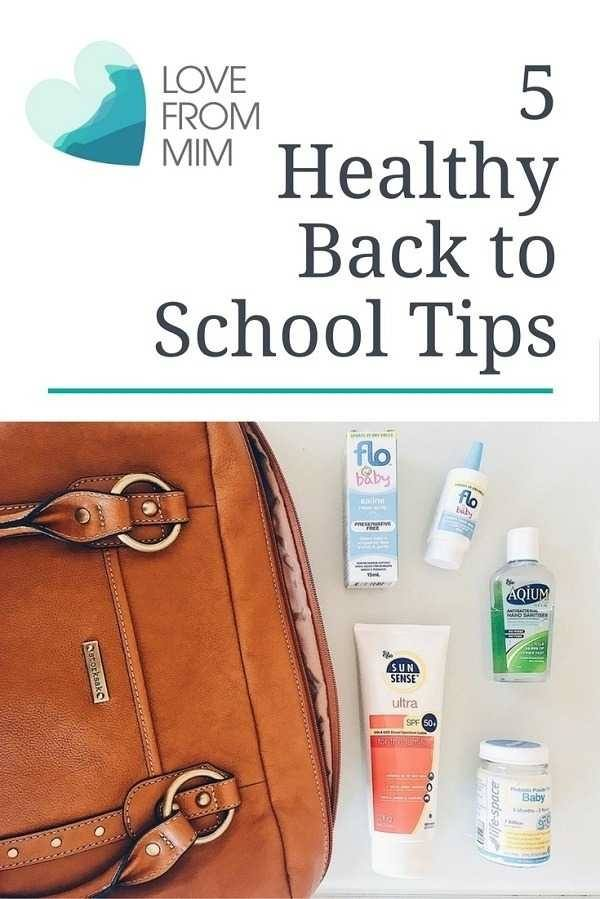 5 Healthy Back to School Tips you need to know! Love from Mim #backtoschool #kidshealth #schoolhealth #familyhealthtips #backtoschoolhealth