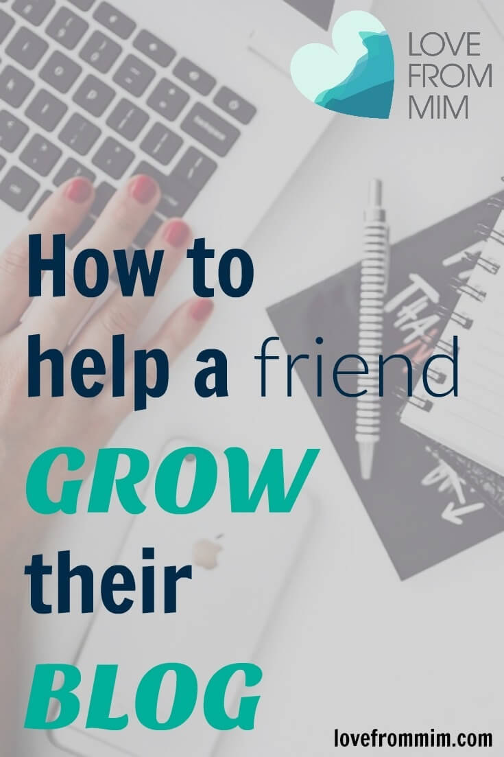 How to help a friend grow their Blog