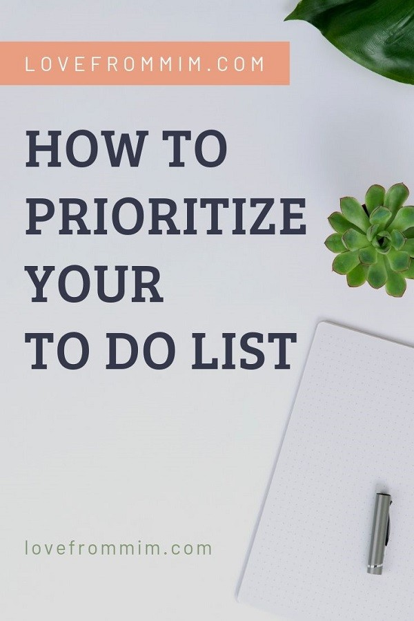 Find out How to Prioritise your To Do List to be more productive and efficient and get things done! - Love from Mim #lovefrommim #todolist #productivity #productivitytips #howtobemoreorganised #organizationtips @#organizationatwork #productive #productivityhacks How to be more organised and how to be productive