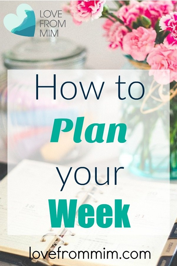 How to Plan your Week + FREE Weekly Planner! Love from Mim Download a free weekly planner printable here!
