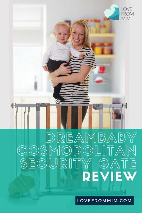 Dreambaby Cosmopolitan Security Gate Review - Love from Mim