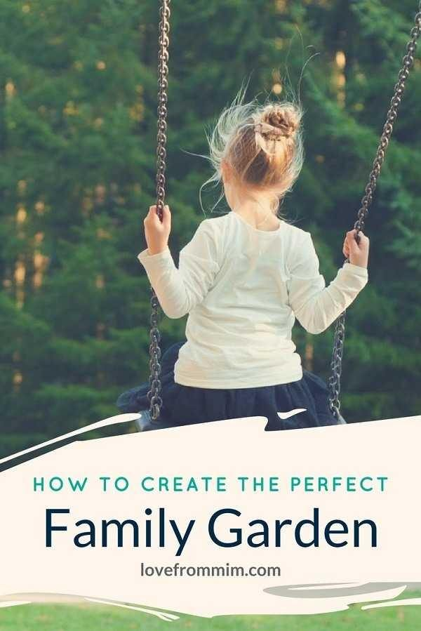 This post has tips and advice on on how to create the perfect family garden - Love from Mim If you're looking for family garden ideas, you'll love this guide to the best family garden. #gardenideas #backyard #familygarden #homedecorideas