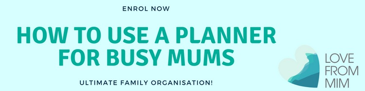 How to use a Planner for Busy Mums - Love from Mim