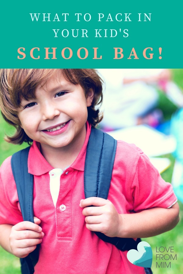 What to Pack in a School Bag - Love from Mim What to pack in your kid's school bag School bag Checklist School Checklist