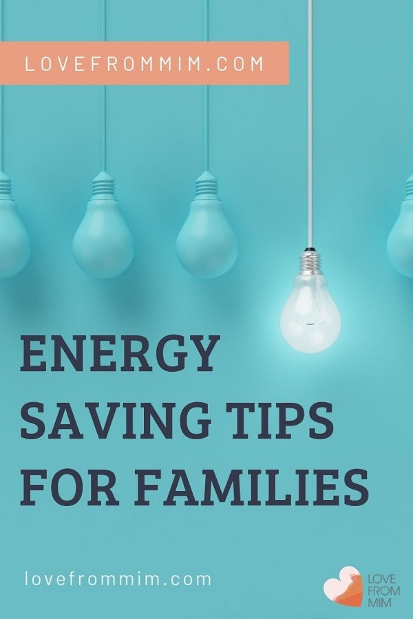 These Energy Saving Tips will save you money on your electricity bills! Teach kids to save energy and save electricity and waste less energy #lovefrommim #savingmoney #savingenergy #energysaving #energysavingtips #savemoney #familyfinances how to save money on electricity bill and how to lower energy bill
