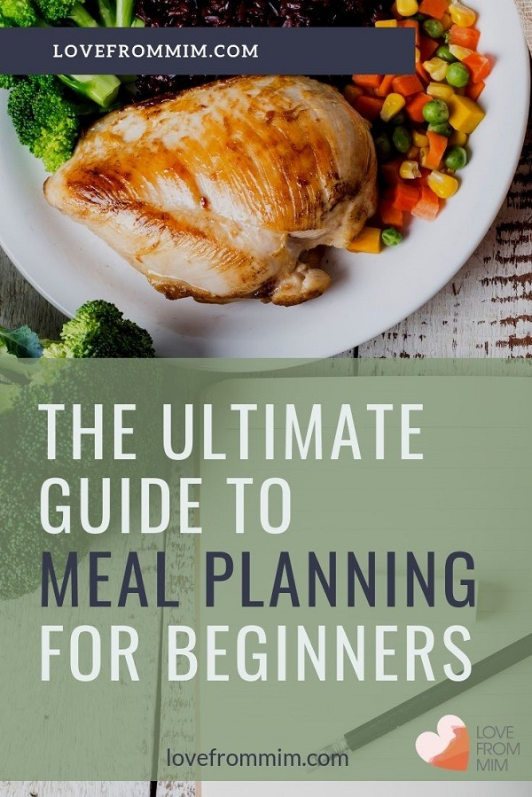 If you want to know how to start meal planning and more about the benefits of meal planning, my ultimate guide to meal planning for beginners is for you! Learn how to make a weekly meal plan, get a free meal plan planner and discover what is meal planning, how to meal plan and how to design your own easy meal plans - Love from Mim #mealplaninng #mealplanner #freemealplanner #easymealplans #mealplanningforbeginners #howtomealplan #planningtips #familymealplans #lovefrommim #paperplannerclub