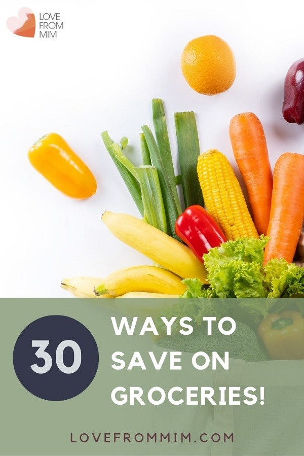 Want to know how to save money on groceries? Find out how to save on groceries with these 30 top tips on how to save money on grocery shopping grocery and shopping on a budget! #lovefrommim #groceries #foodshopping #savingmoney #familyfinances #budgetgroceries #couponing #familybudget