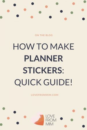 Learn how to make Planner Stickers - this quick guide includes how to design planner stickers, how to make planner stickers at home, how to print planner stickers and how to cut planner stickers to make your own printable planner stickers at home! #plannerstickers #printableplannerstickers #etsybusiness #erincondrenstickers #makeplannerstickers
