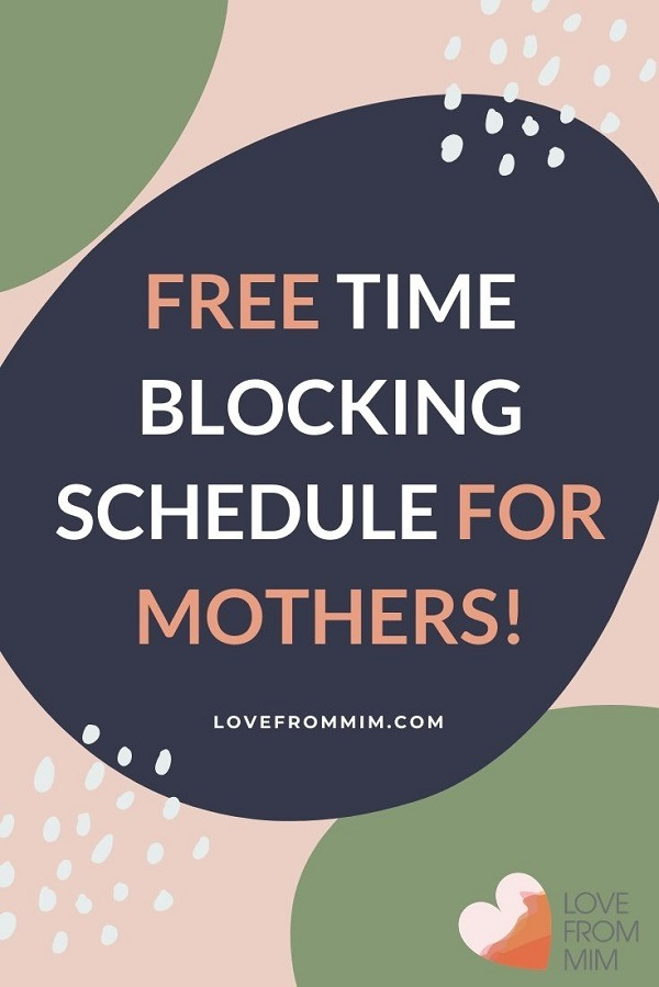 Save time and be more productive with this time-blocking schedule for busy mothers! Learn how to time-block and get organised now #lovefrommim #timeblock #timeblocking #productivityhacksformoms #organizedmoms #organizationformoms #momhacks #mumhacks