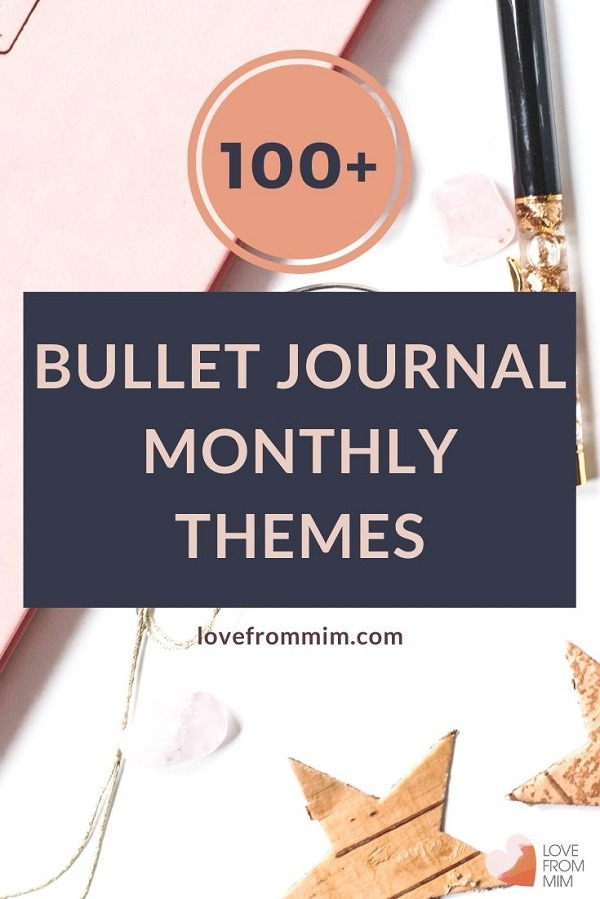 Here are 100+ Bullet Journal Monthly Themes and bullet journal ideas for each season and month of the year! Theme your bullet journal monthly spreads with these monthly bujo themes and get a free bullet journal printable #lovefrommim #paperplannerclub #bulletjournalideas #bulletjournal #bujoideas #monthlybujothemes #monthlybulletjournalthemes #plannerthemes #journalideas #plannerideas #planneraddicts #bulletjournaling