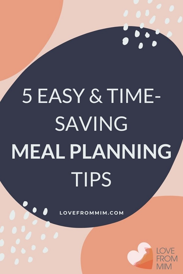 These tips and hacks to save time cooking and in the kitchen will make meal planning easier and meal prep easier too! Learn how to meal plan and make meals faster + free Meal Planning guide. #lovefrommim #mealplanning #mealplan #howtomealplan #mealprep #mealprepping #mealplanningtips #mealplanninghacks #howtomealprep #savemoneyongroceries #savemoney