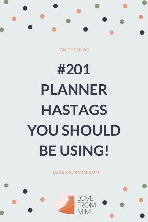 Your Ultimate List of 201 Planner Hashtags and Planner Sticker Hashtags to use on social media now! Love from Mim #plannergirls #plannermemes #hashtags #plannerhashtags #plannercommunity #etsyplannershop #etsystickers #etsyshop #paperplannerclub #lovefrommim