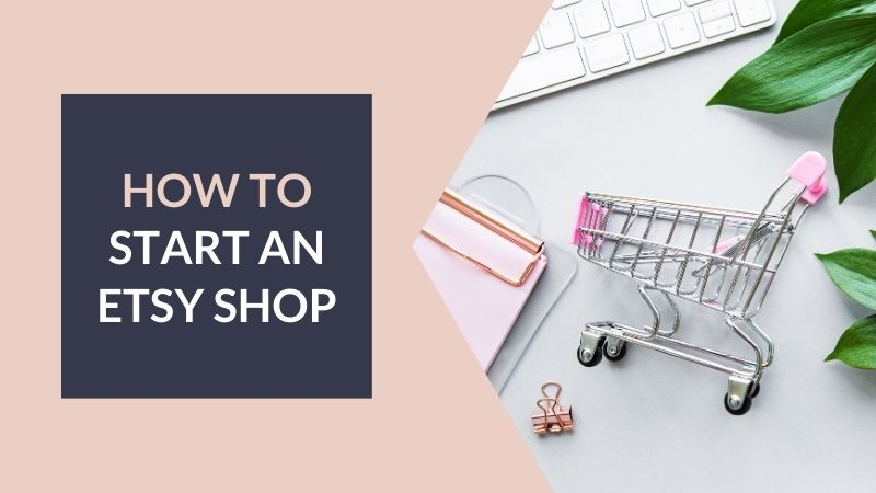 How to Start an Etsy Shop - Love from Mim